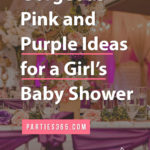 pink and purple baby shower ideas