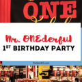 Mr. ONEderful First birthday party ideas