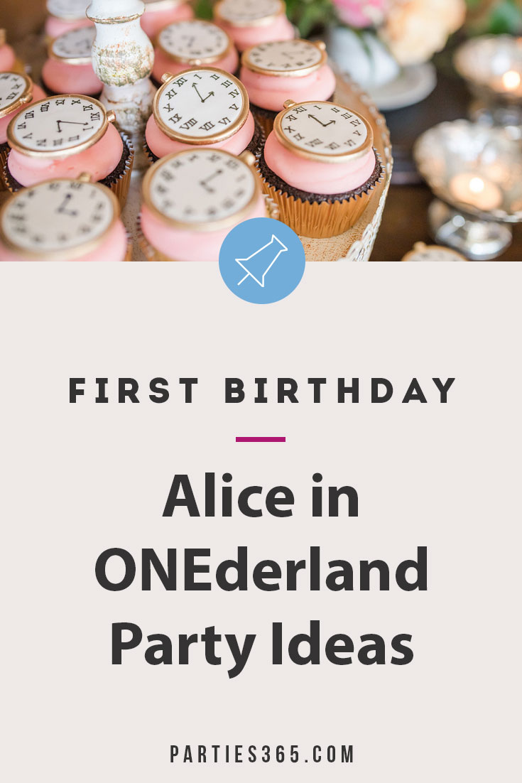 alice in onederland first birthday party ideas