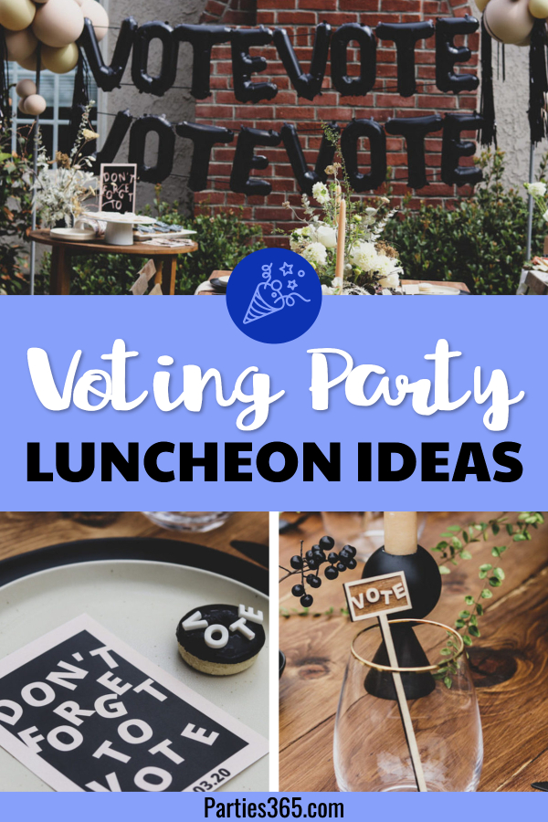 voting party ideas for an election luncheon