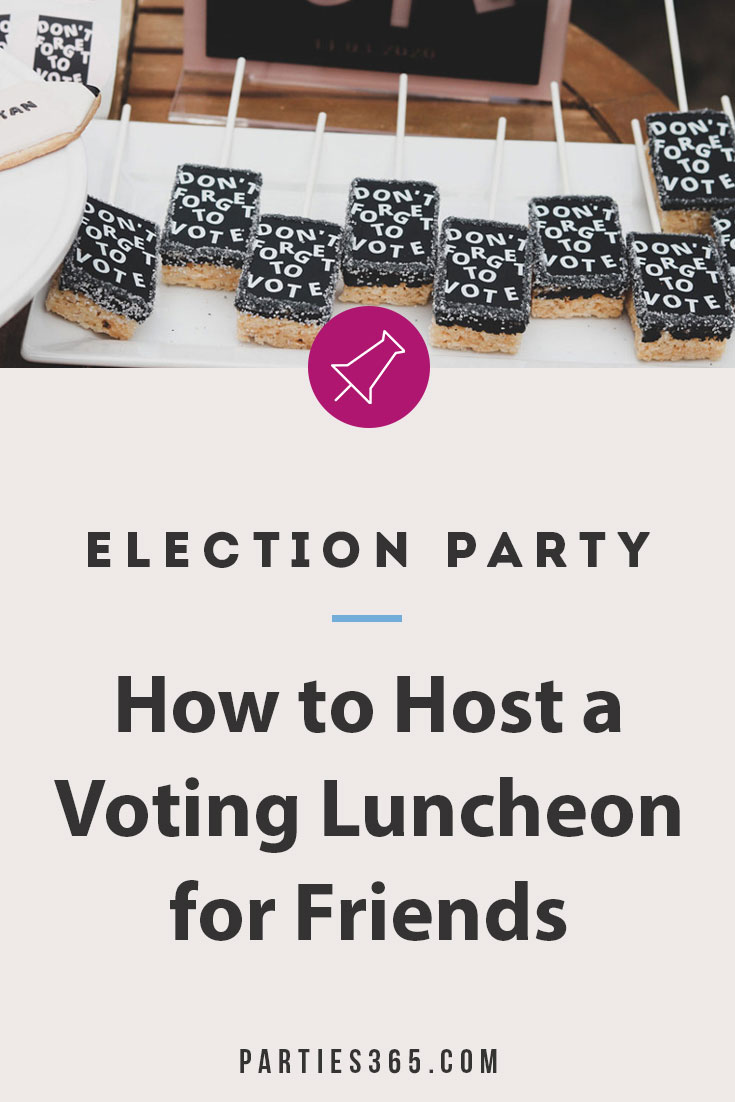 election party ideas for a voting luncheon