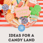 candy land birthday party ideas