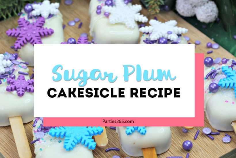 sugar plum cakesicle recipe