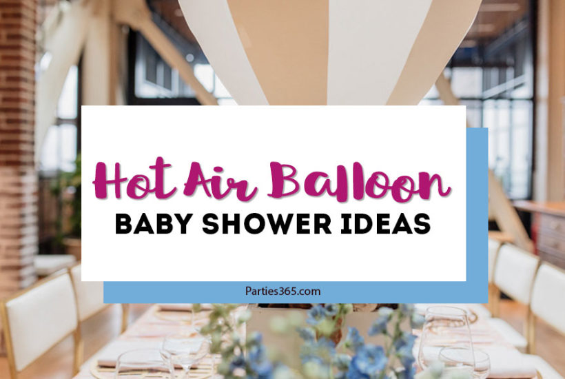 hot air balloon baby shower ideas