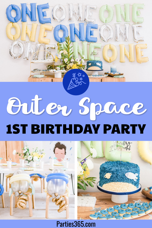 out space first birthday ideas