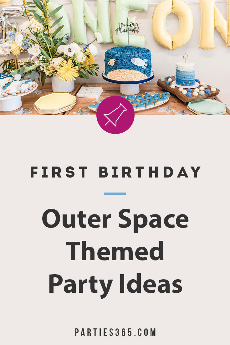 outer space first birthday ideas