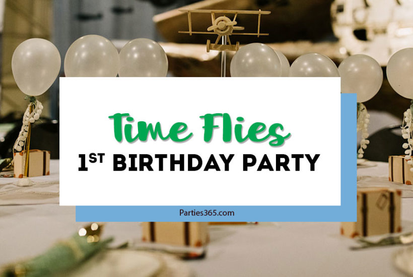 time flies first birthday party