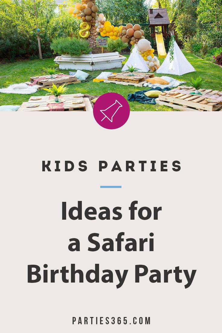 ideas for a safari birthday party