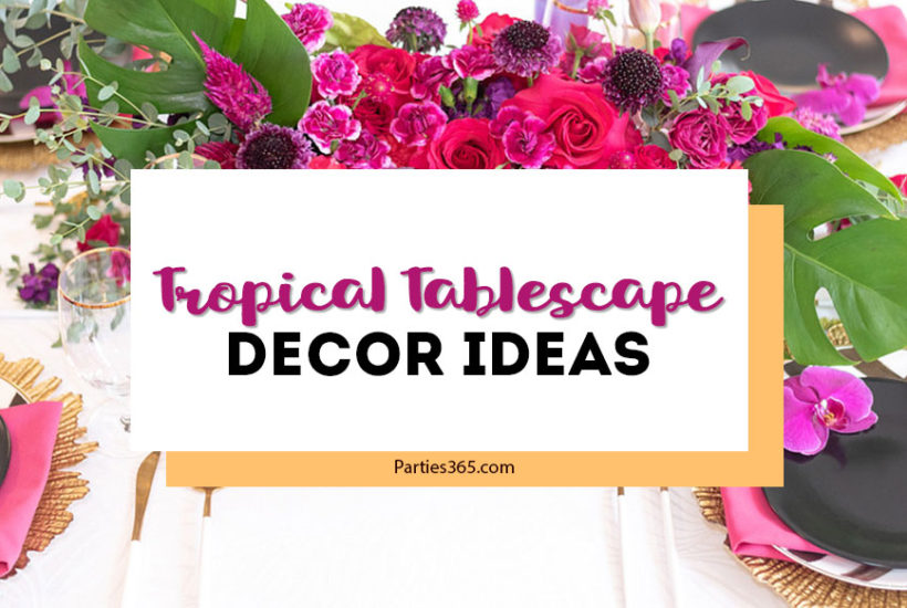 tropical tablescape decor ideas